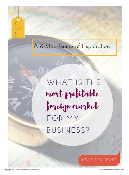 6 Steps to finding the most profitable foreign market for your business